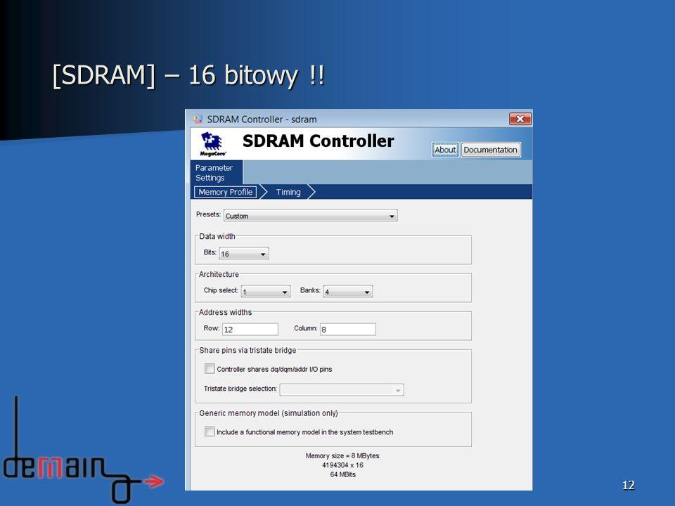 [SDRAM] – 16 bitowy !!